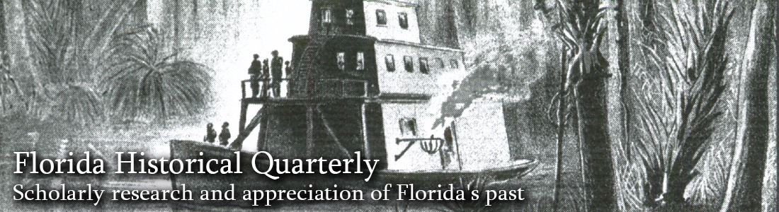 Florida Historical Quarterly:  Scholarly research and appreciation of Florida's past